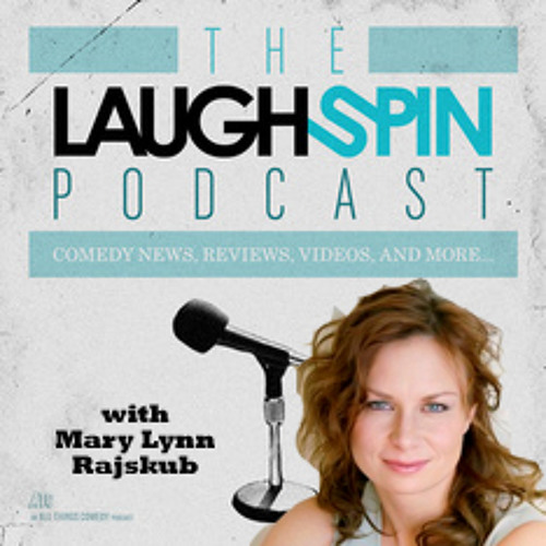 Ep. 45.5 - Interview with Mary Lynn Rajskub from LaughFest
