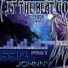 Download Let the Beat Go - S3RL feat j0hnny Mp3