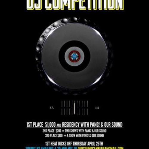 Pang! & Our Sound DJ Competition mix