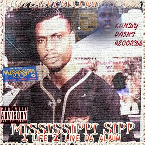 Mississippi Sipp-Sipp Ward Go Hard