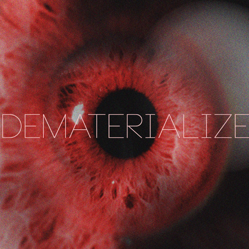 Dematerialize: Aether [Instrumental]