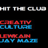 Hit The Club - Creativ Culture