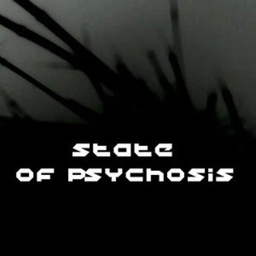 State of Psychosis- Mer Noire part 1