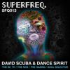 SFQ013: David Scuba and Dance Spirit - The Hazing