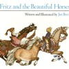 Fritz and the Beautiful Horses Read by~ Jennifer