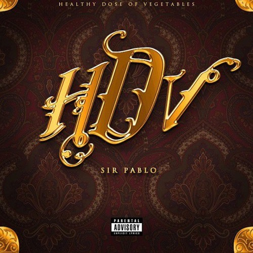 Sir Pablo Ft. Dmo Smoove Can't See Us ( Prod. by Dj Diesel )