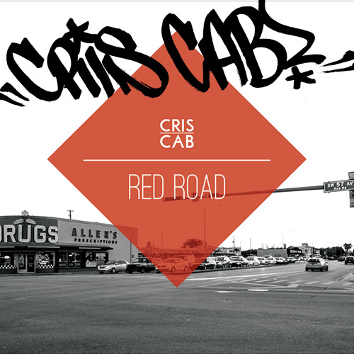 Cris Cab - Livin On Sunday [Red Road]