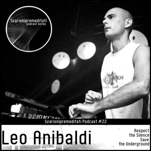 Leo Anibaldi at Svarionipremeditati Podcast #22
