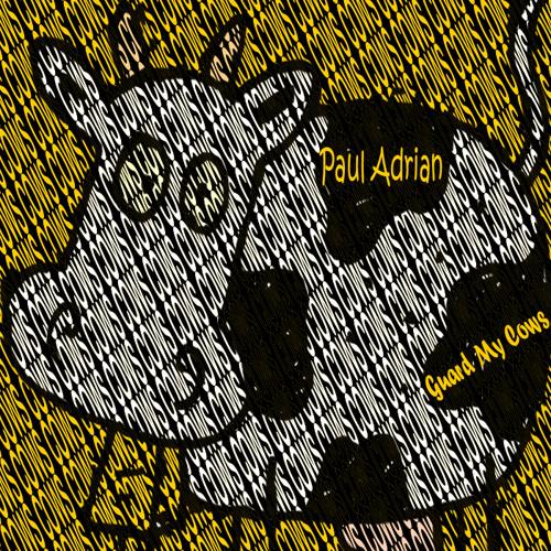 Paul Adrian | DIFERENCIAS SOBRE Guardame Las Vacas