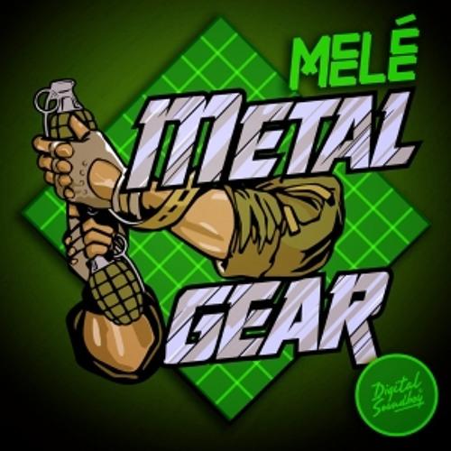 MELÉ - Metal Gear