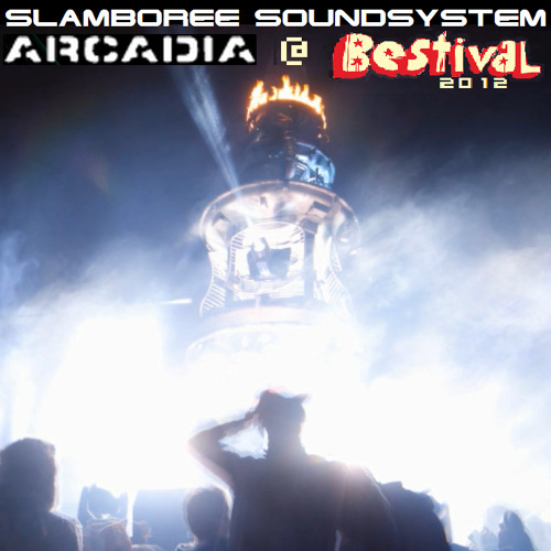 ★ Slamboree Soundsystem ★ Arcadia @ Bestival 2012 (FREE DOWNLOAD)