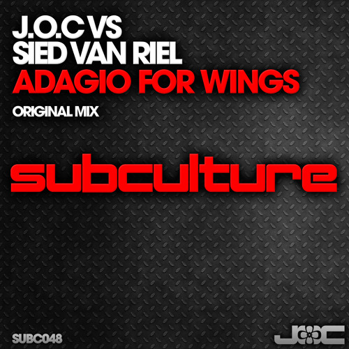 J.O.C. & Sied van Riel - Adagio For Wings (original mix)