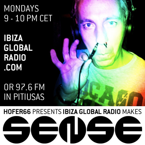 Hofer66 live at ibiza global radio 130408