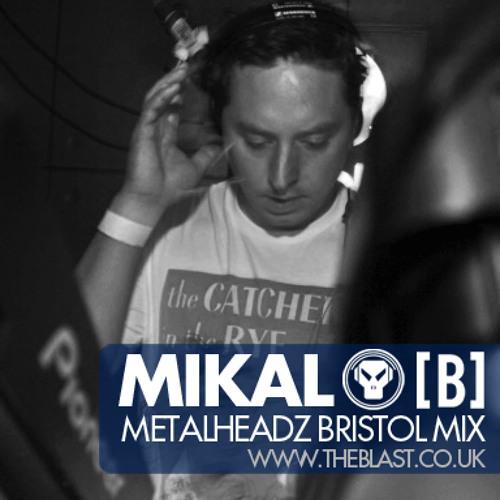 Mikal - Metalheadz Bristol mix