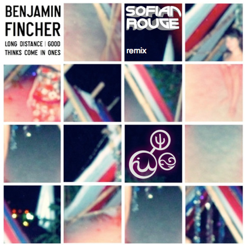 "Benjamin Fincher ""Long Distance"" (Sofian Rouge Remix)"