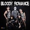 Bloody Romance - Hilang, Tanpamu..