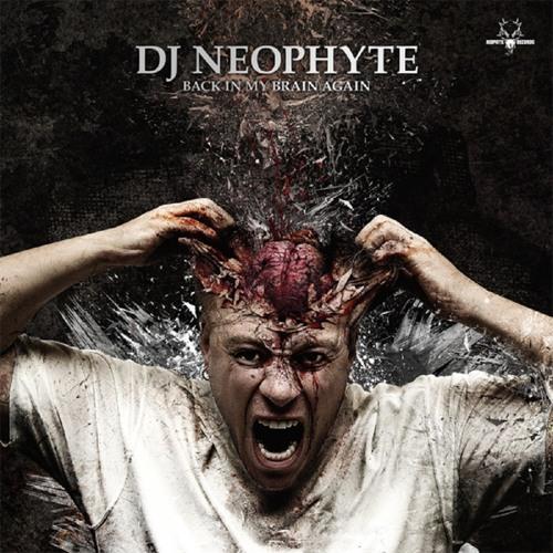 Neophyte - Back In My Brain Again (NEO034) (2007)