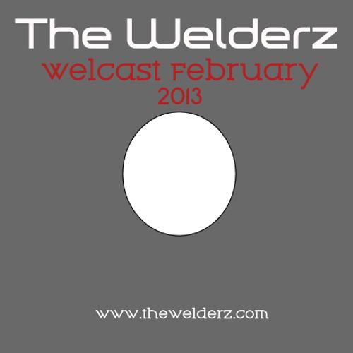 The Welderz_Weldcast February 2013