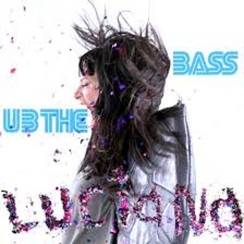 Luciana - U B The Bass (Uberjakd & J-Trick Remix) PREVIEW