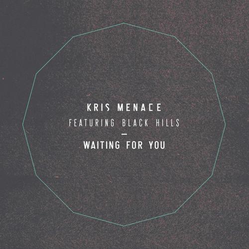 Kris Menace feat. Black Hills - Waiting For You (Fingerpaint Remix)