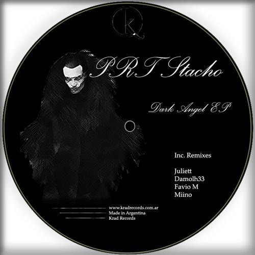 PRT Stacho - Dark Angel (Juliett Rmx) (OUT on Krad Records)