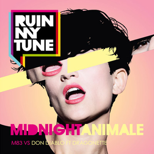 M83 vs Don Diablo - Midnight Animale (RUINMYTUNE MashUp)