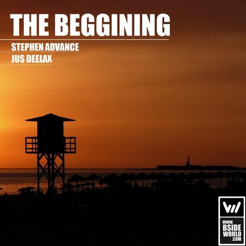 Stephen Advance, Jus Deelax - The beggining (Original mix)
