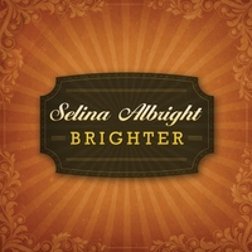 Selina Albright - Didn't Cha Know