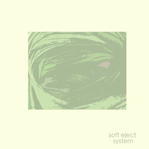 SOFT EJECT - Soft Eject System full album
