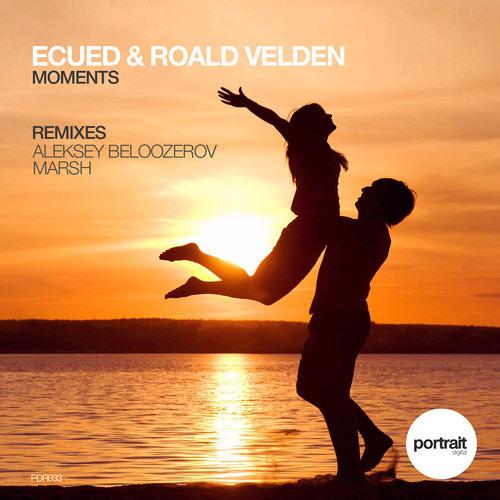 Roald Velden & EcueD - Moments (Marsh Remix)