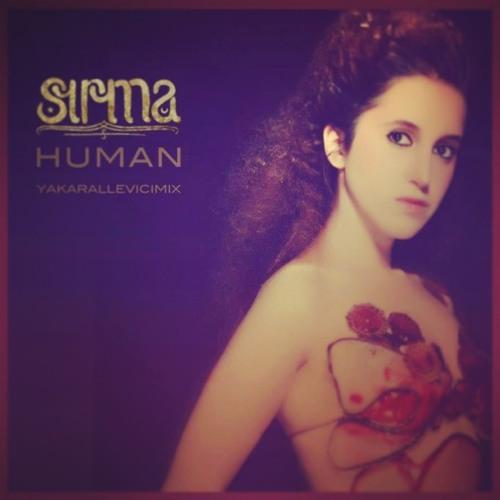 HUMAN by Sirma Munyar (Zakaria's Refix)