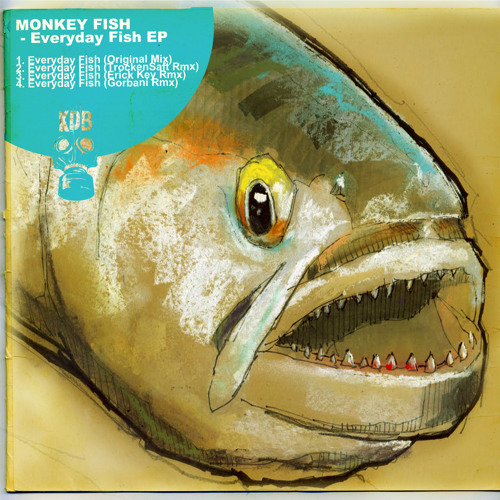 Monkey Fish - Everyday Fish (Original Mix)[KDB024D]