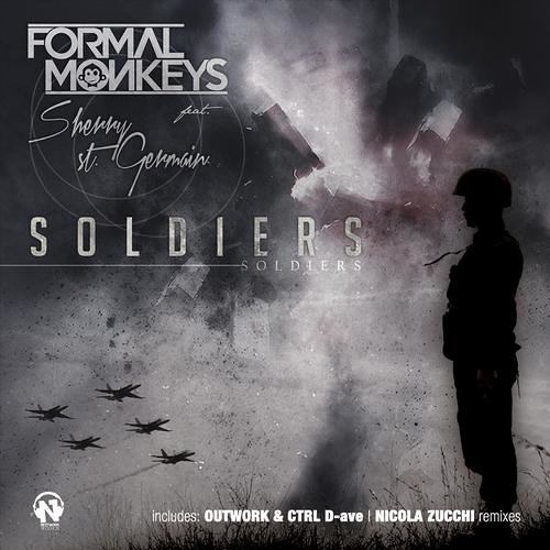 Formal Monkeys feat. Sherry St. Germain - Soldiers (Outwork & Ctrl D-Ave Edit Remix)