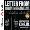 Excerpt from Letter from Birmingham Jail by Martin Luther King, Jr. Read by Dion Graham