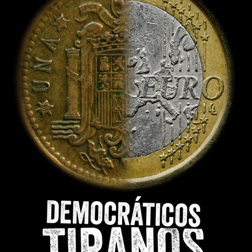 Cuña Documental Democráticos Tiranos 2013