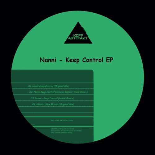 Nanni - Keep Control (Havisi Remix)(Kopf Artefakt)