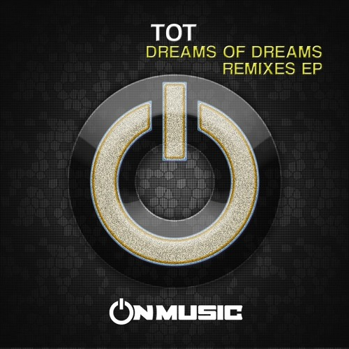 Tot - Dreams of Dreams (Another Station Remix)