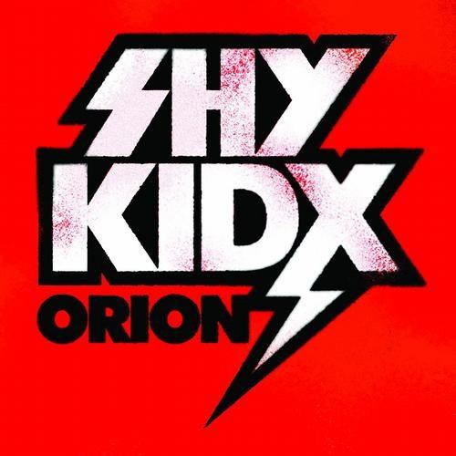 Shy Kidx - Orion (Original Mix)