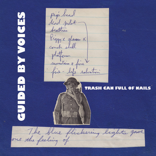 Guided By Voices - Trash Can Full of Nails