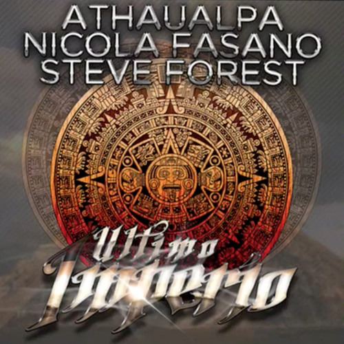 Athaualpa vs. Nicola Fasano, Steve Forest - Ultimo Imperio (Die Hoerer Remix) *Preview*