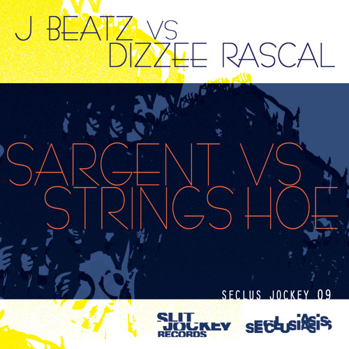J Beatz vs Dizzee Rascal - Sargent vs Strings Hoe [FREE DL!]