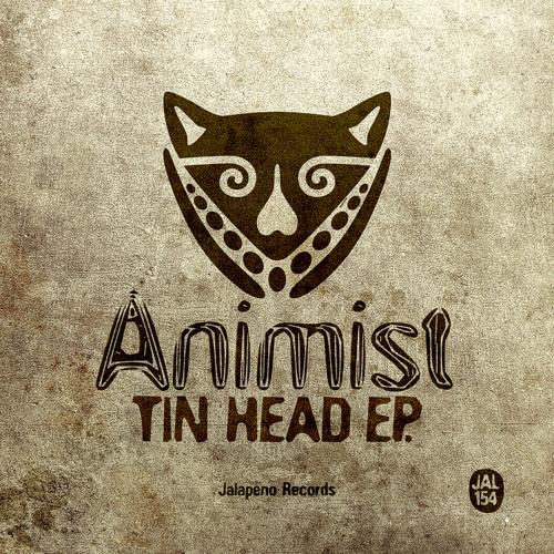 Animist - Tin Head - FREE DOWNLOAD