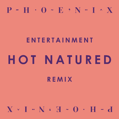 Entertainment - Hot Natured Remix