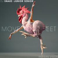 Dj Snake vs. Junior Senior - Move Your Feet (Parisian Vision)