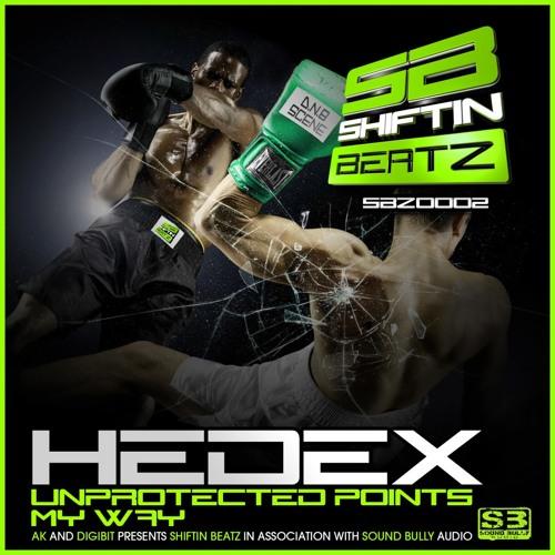 Hedex-My Way - Shiftin Beatz SBZ0002 (Out Now!!!!)