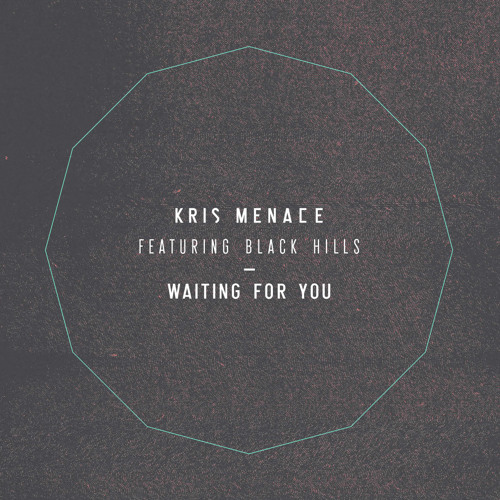 Kris Menace feat. Black Hills - Waiting For You (Oliver Remix)