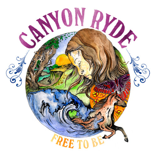 Free to be debut album by CANYON RYDE
