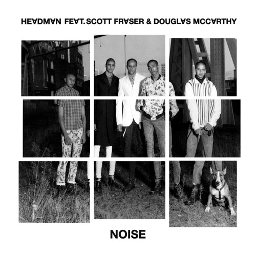 Headman feat. Scott Fraser & Douglas McCarthy - Noise (Hardway Bros Axis Forces Dub)
