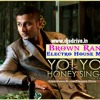 HONEY SINGH BROWN RANG REMIX