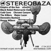 Stereobaza#68_2013-04-17 EmpireOfTheSun,MajorLazer,BRMC,oOoOO,ColdCave,Killers,R.Wilson,Devendra